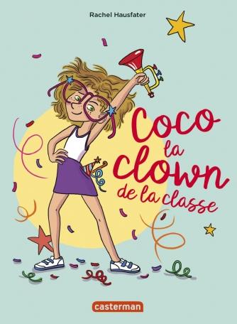 Coco la clown de la classe de Rachel Hausfater
