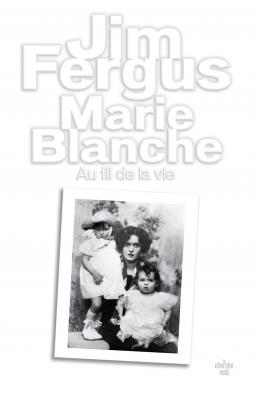 Marie-Blanche de Jim Fergus