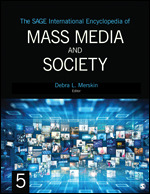 The SAGE International Encyclopedia of Mass Media and Society