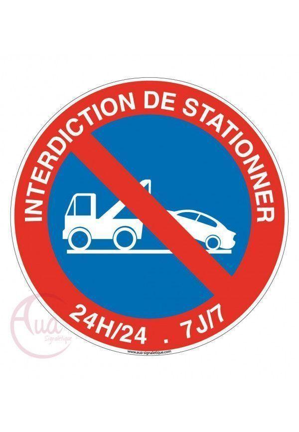 Panneau Interdiction De Stationner 24h 24 Et 7j 7 Sur Www Aua Signaletique Com