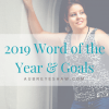 2019 Word of the Year & Goals