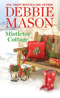 Mistletoe Cottage By Debbie Mason W/ Giveaway @TastyBookTours  @AuthorDebMason