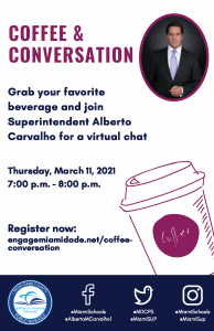Coffee and Conversation with Superintendent Alberto M. Carvalho