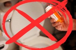 drug take back, don't flush drugs, rx, flush drugs