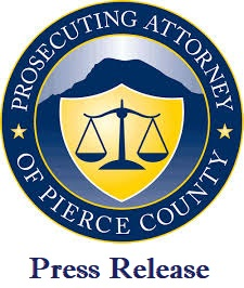 pierce county prosecutor, prosecuting attorney press release