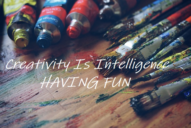 creativity is intelligence having fun, call to artists, creativity quote, auburn wa