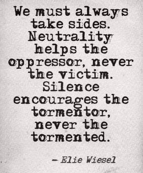 quotes to live by, elie wiesel, silence kills