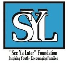see ya later, see ya later foundation, see ya later washington, brian william, auburn wa charity,