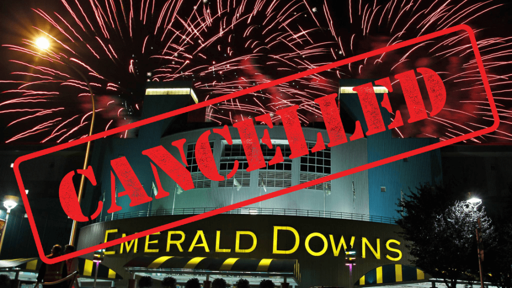 Emerald downs, emerald Downs July 4th, emerald downs fireworks, emerald downs racetrack, emerald Downs Auburn wa, auburn wa fireworks, Auburn july 4th, city of Auburn 4th of july, emerald downs fireworks canceled