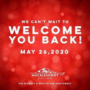 Muckleshoot casino, muckleshoot, casino, muckleshoot reopen
