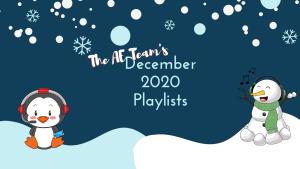 ae team playlists, playlist by ae team members, new playlists, december playlists