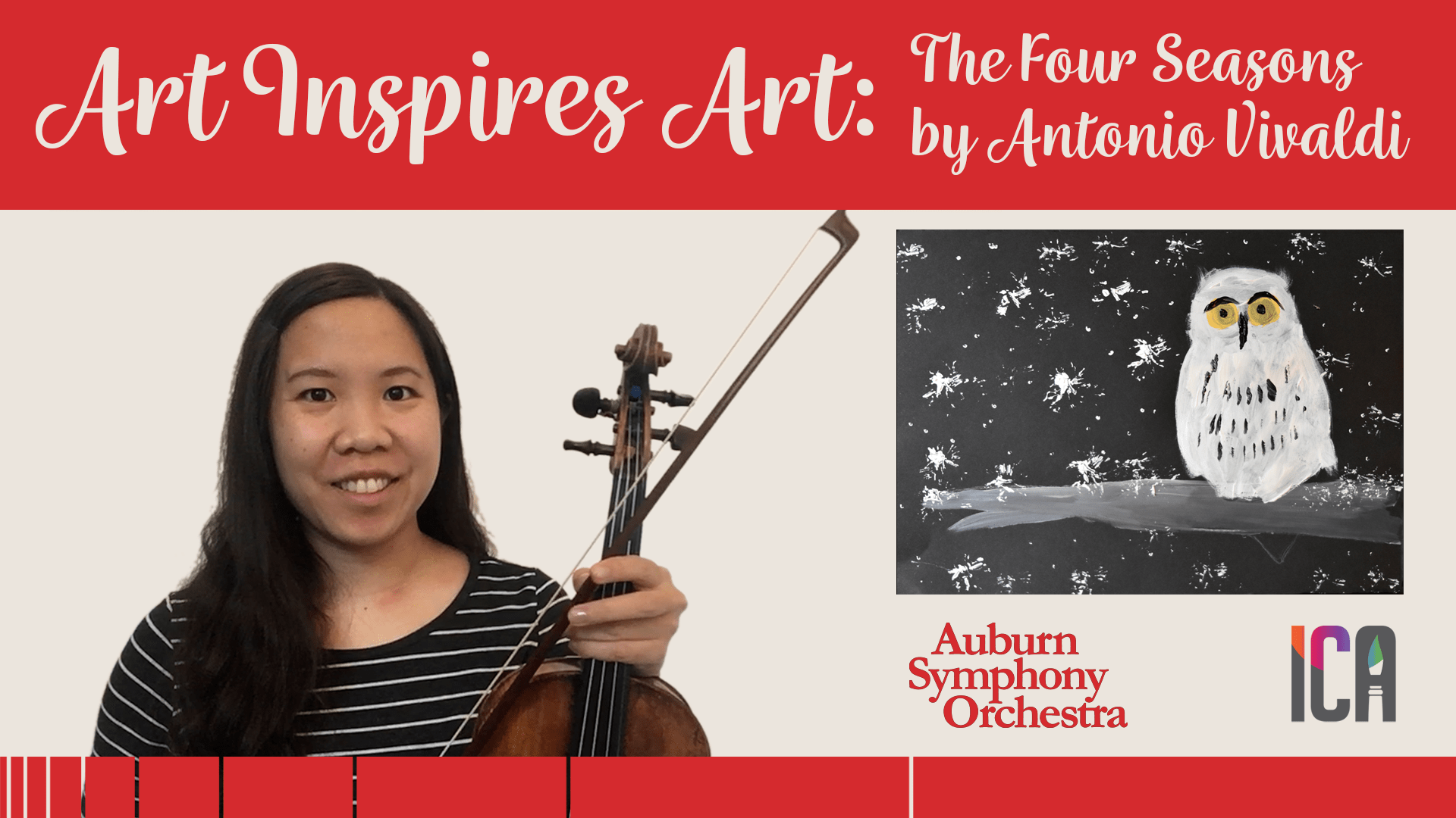 A graphic promoting the Auburn Symphony Orchestra Art Inslires Art performance. Emilie Choi holds a violin and bow in the middle of the graphic, to her right is an inset painting of a white owl in snow on a black background.