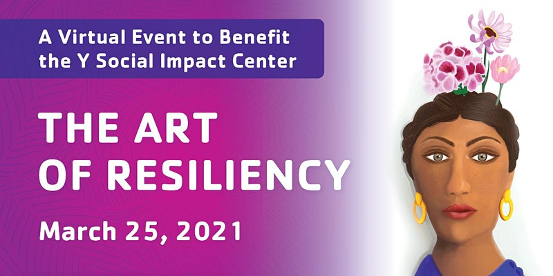 The Y Social Impact Center Art of Resiliency event graphic