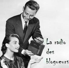 La radio des blogueurs !