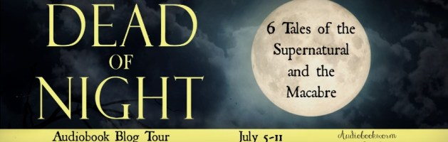 🎧 Audio Blog Tour: Dead of Night by William Todd