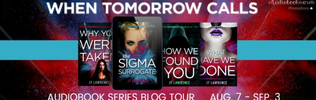 🎧 Audio Series Tour: When Tomorrow Calls by JT Lawrence