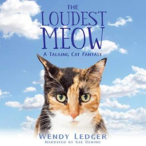 The Loudest Meow by Wendy Ledger