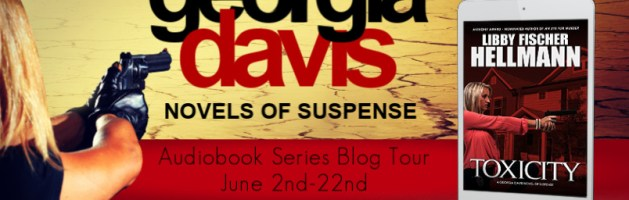 🎧 Audio Audio Series Blog Tour: The Georgia Davis P.I. Series by Libby Fischer Hellmann