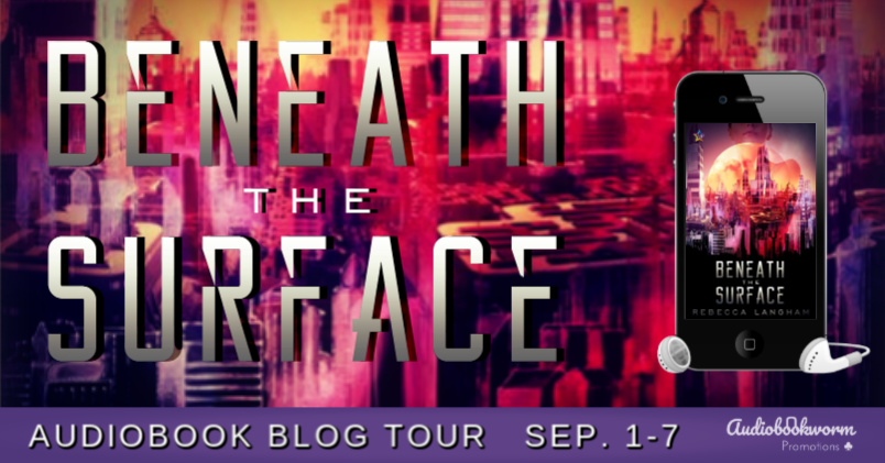Audiobook Blog Tour: Beneath the Surface by Rebecca Langham