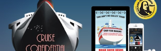 🎧 Audio Blog Series Tour: Cruise Confidential by Brian David Bruns