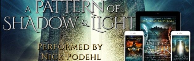 ⭐️ New Audio Series Tour: A Pattern of Shadow and Light by Melissa McPhail