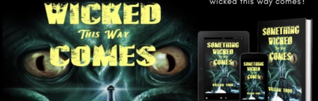 🎧 Audio Blog Tour: Something Wicked This Way Comes by William Todd