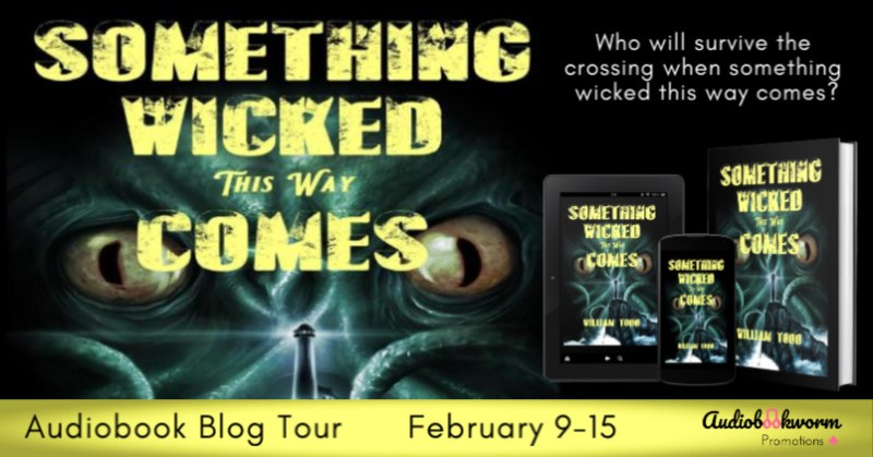 Audiobook Blog Tour: Something Wicked This Way Comes by William Todd