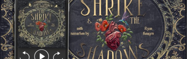 ⭐️ Audio Blog Tour: The Shrike & the Shadows by Chantal Gadoury & A.M. Wright