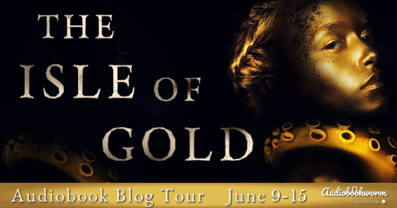 Audio Blog Tour: The Isle of Gold by Seven Jane