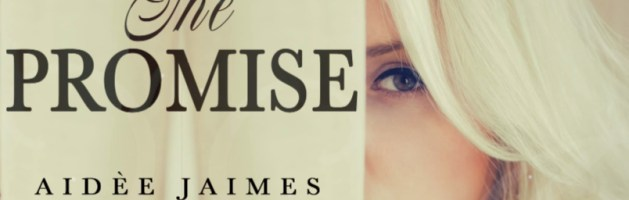 ⭐️ Audio Blog Tour: The Promise by Aidèe Jaimes