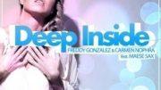 Freddy Gonzalez & Carmen Nophra Feat Maese Sax – Deep Inside (Jake Travis Remix)