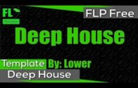 FL Studio – Deep House (FREE) (Template + FLP)