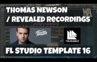 FL Studio Template 16: Thomas Newson / Revealed Style EDM Project (FREE FLP, Samples, Presets)