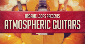 Sample Packs - Organic Loops Atmospheric Guitars