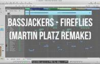Bassjackers – Fireflies (Martin Platz Remake) LOGIC PRO + LLP