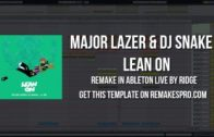 Major Lazer & DJ Snake – Lean On (Ableton Live Remake) + Project File!