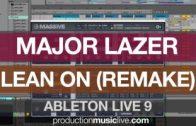 Major Lazer Lean On – Ableton Remake using Massive: Playthrough Instrumental