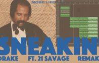 Making A Beat: Drake ft. 21 Savage – Sneakin' (Remake)