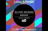 Oliver Heldens – Gecko (Looney B Remake) Logic Studio