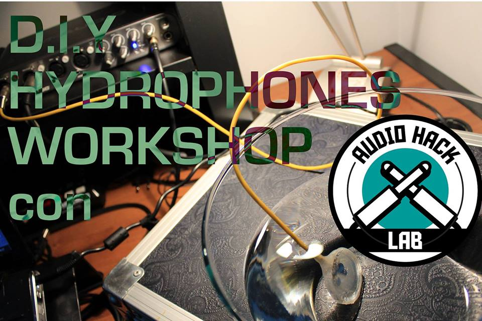 D.I.Y. Hydrophones Workshop