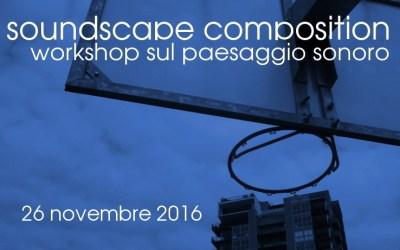 Soundscape Composition