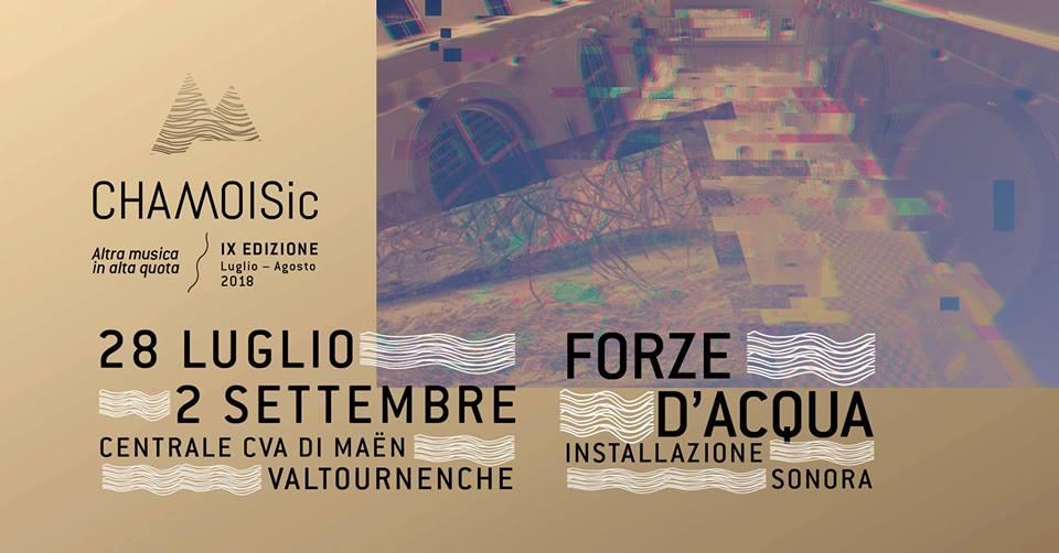 Forze d'Acqua @ CHAMOISic