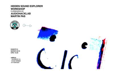 Hidden Sound Explorer @ Isola