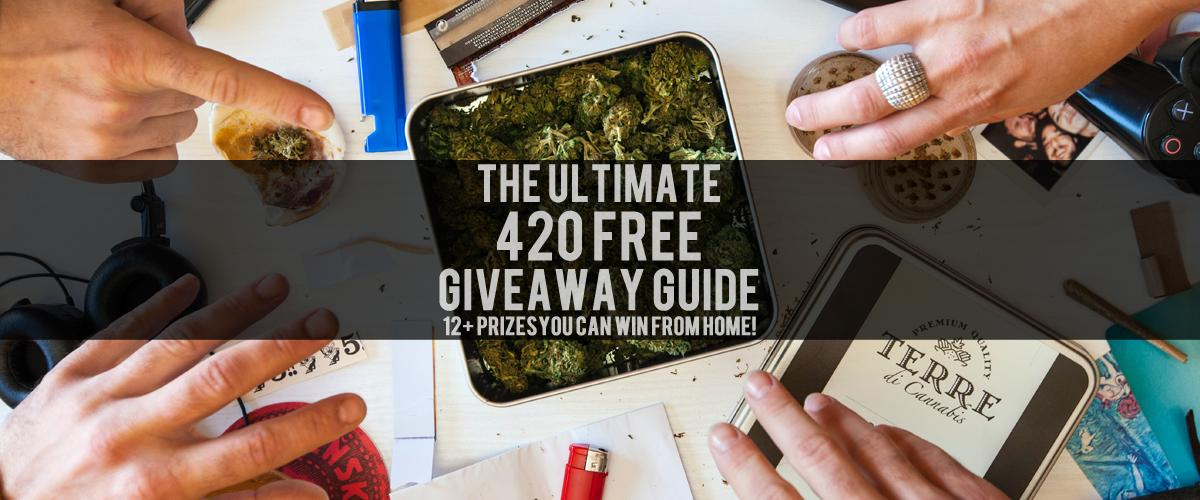 ultimate 420 free giveaway guide