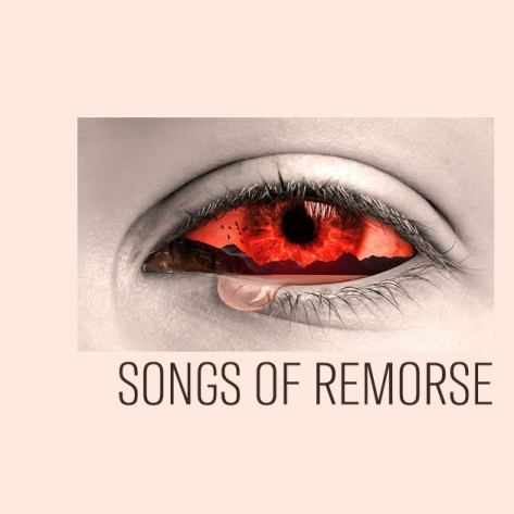 Songs of Remorse