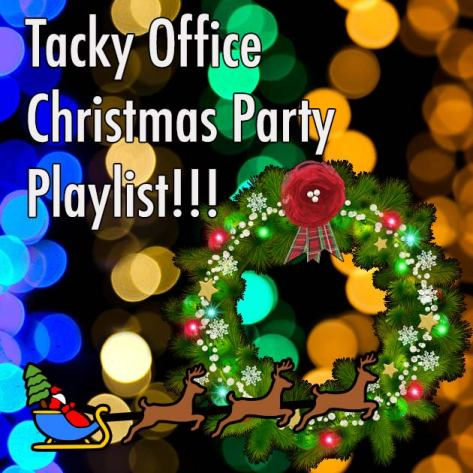 Office Christmas Party Playlist.