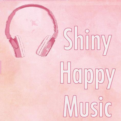 Shiny Happy Music