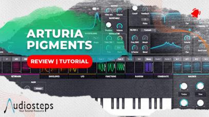 Arturia Pigments Synthesizer Review Workshop
