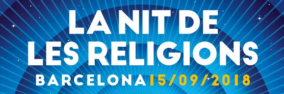 Apropar la diversitat religiosa a la ciutadania-La Nit de les Religions
