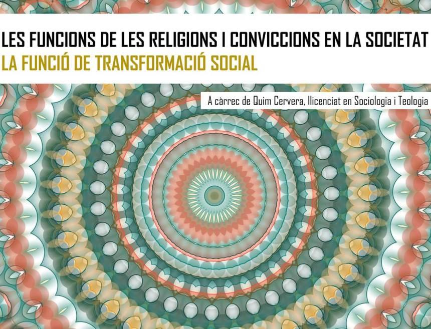 16 d'abril – Formació online 'Les funcions de les religions i conviccions en la societat. La funció de la transformació social'
